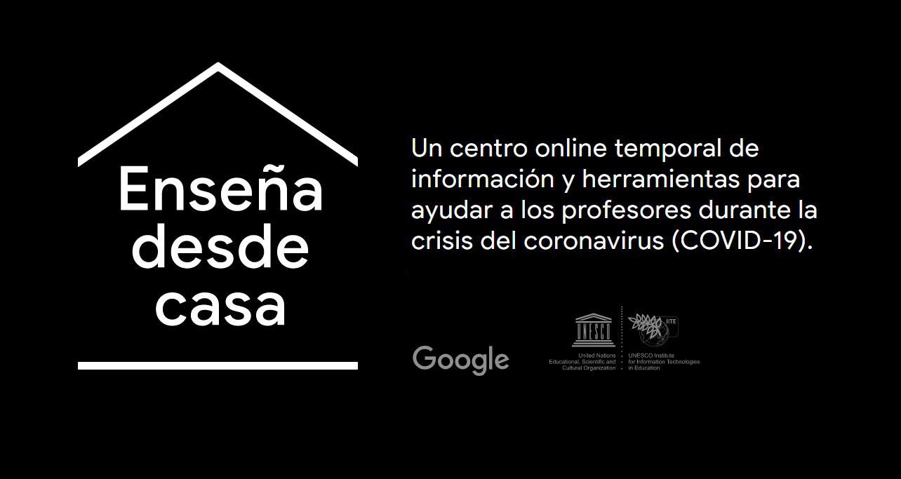 Enseña desde casa: Google y la UNESCO lanzan un centro de recursos educativos para profesores y alumnos